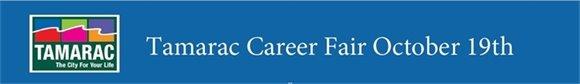 Tamarac Career Fair October 19th