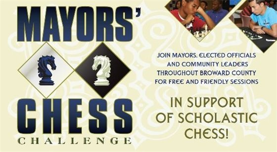 Mayor's Chess Challenge. Join Mayors, Elected Officials and Community Leaders through Broward County for free and friendly sessions in support of scholastic chess.
