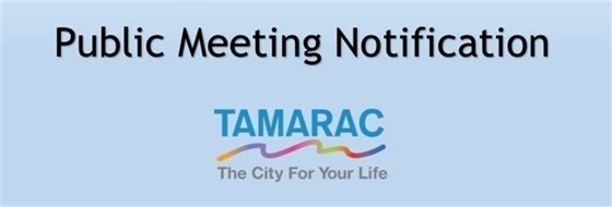 Public Meeting Notification Tamarac The City For Your Life