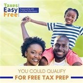 Taxes Easy Free Prepared by IRS Certified Volunteers. You could qualify for free tax prep