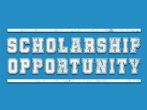 Image that says SCHOLARSHIP OPPORTUNITY
